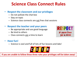 Science Class Connect Rules Respect the classroom and