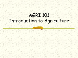 AGRI 101 Introduction to Agriculture