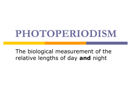PHOTOPERIODISM The biological measurement of the and