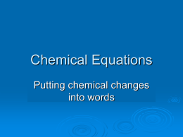 Chemical Reactions are…