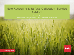 New Recycling & Refuse Collection Service Ashford Alison Sollis