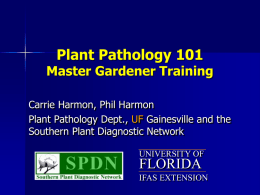 Plant Pathology 101 - UF/IFAS Extension Alachua County