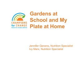 Gardens at School and MyPlate at Home