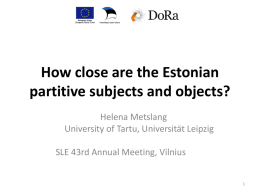 How close are the Estonian partitive subjects and objects?