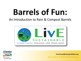 Barrel`s of Fun PowerPoint – Rain and Compost