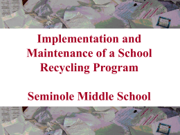 Implementation of Recycling Program