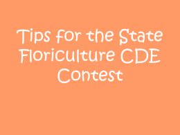 Tips for the State Floriculture CDE Contest