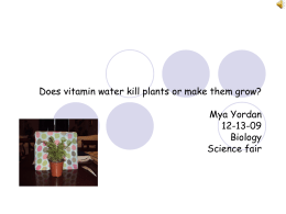 Does vitamin water kill plants or make them grow?