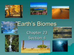 Earth`s Biomes