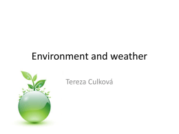 Environment and weather