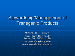 Stewardship/Management of Transgenic Products