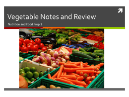 Vegetable Notes and Review