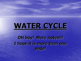"""Water Cycle"". WHAT IS THE WATER CYCLE?"