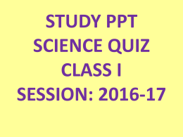 science quiz - class-i - Sachdeva Global School