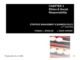 Chapter 3: Ethics and Social Responsibility in Strategic Management