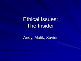 Ethical Issues: The Insider