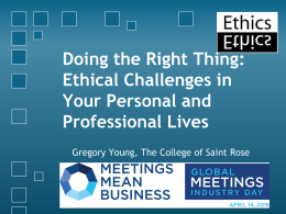 Doing the Right Thing: Ethical Challenges in Your Personal and