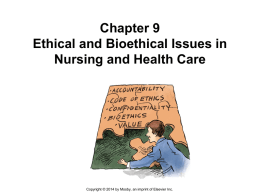 NUR 4837 Chapter 9 PowerPoint Ethical and