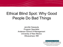 Ethical Blind Spots - University of New Mexico