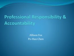 Professional Responsibility & Accountability