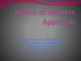 Justice of Fairness Approach