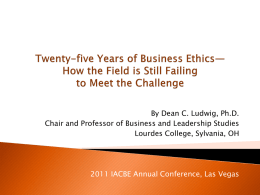 Twenty-five Years of Business Ethics— How the Field is Still