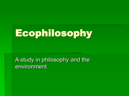Ecophilosophy - University of Wisconsin–Madison