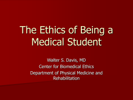 The Ethics of Being a Medical Student