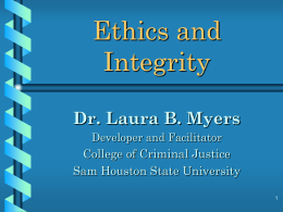 Ethics, Integrity, & Professionalism