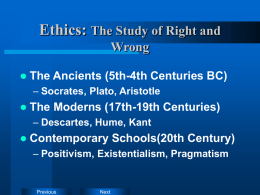 Ethics: The Study of Right and Wrong