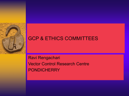 GCP & ETHICS COMMITTEES