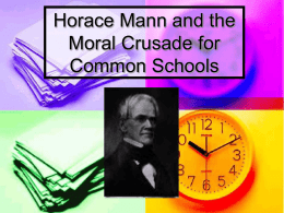 Horace Mann and the Moral Crusade for Common Schools
