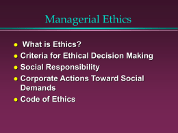 Chapter 5: Managerial Ethics & Corporate Social Responsibility