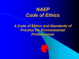 NAEP Code of Ethics A Code of Ethics and Standards of
