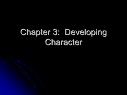 Chapter 3: Developing Character