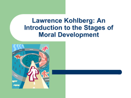 Lawrence Kohlberg Stages of Moral Development