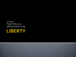 Lecture 4/14: Liberty