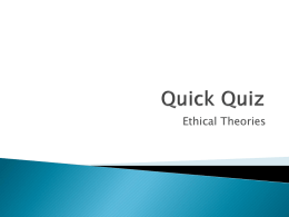 Practice Quiz - General Ethics