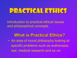 Practical Ethics Concepts Power Point