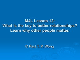 M4L Lesson 12: What is the key to better relationships? Learn why