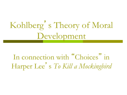 Kohlberg`s Theory of Moral Development