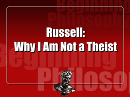 "Bertrand Russell: ""Why I Am Not a Theist"""