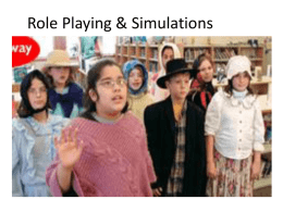 Role Playing & Simulations