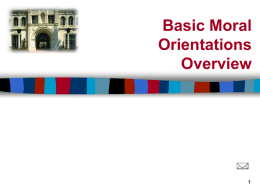 Basic Moral Orientations Overview