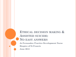 Physician Assisted Suicide & Euthanasia in the Uk