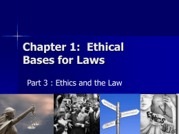 Ch 1 - Part 3 - Ethics in Our Laws