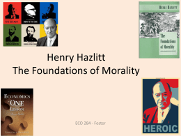 Henry Hazlitt The Foundations of Morality