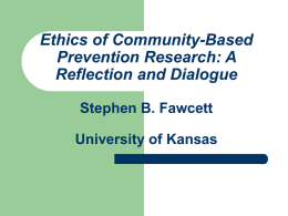 Ethics of Community-Based Prevention Research