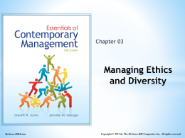 Managing Ethics and Diversity - McGraw Hill Higher Education