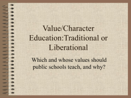 Value/Character Education:Traditional or Leberational